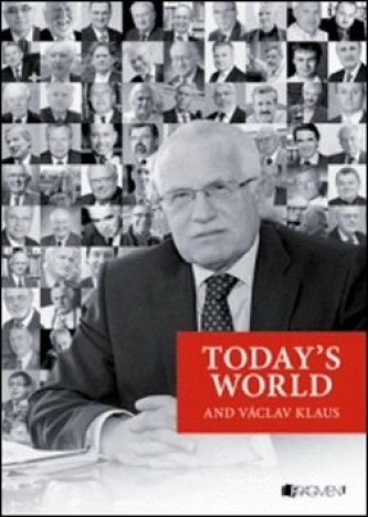 Today´s World and Václav Klaus