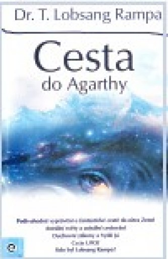 Cesta do Agarthy - Lobsang T. Rampa
