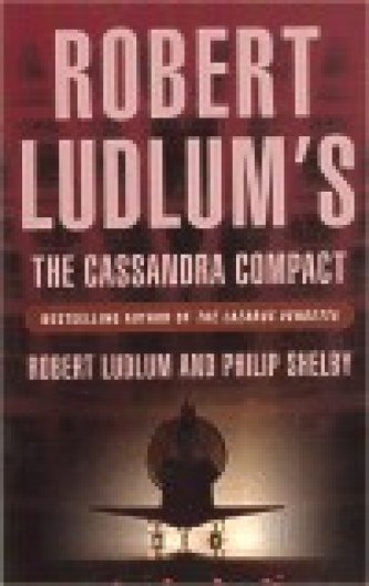 The Cassandra Compact - Robert Ludlum