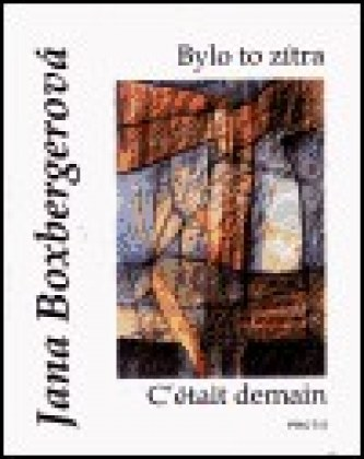 Bylo to zítra - C´était demain