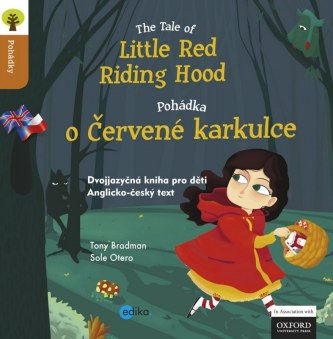 Pohádka o Červené Karkulce The Tale of Little Red Riding Hood