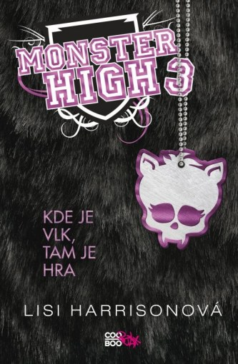 Monster High 3 - Lisi Harrison