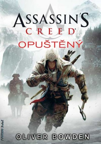Assassin´s Creed 5: Opuštěný - Oliver Bowden
