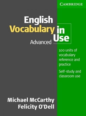 ENGLISH VOCABULARY IN USE ADVANC