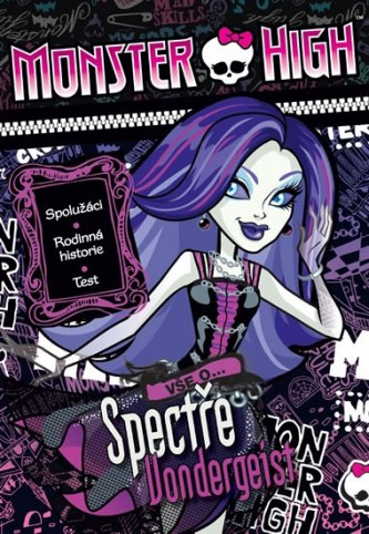 Monster High - Vše o Spectře Vondergeist