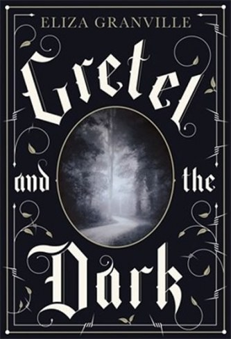 Gretel and the Dark (anglicky)