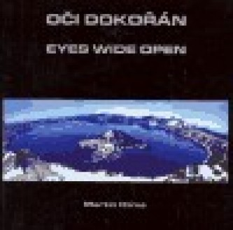 Oči dokořán / Eyes wide open