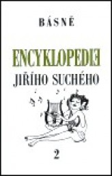 Encyklopedie Jiřího Suchého, svazek 2 - Básně