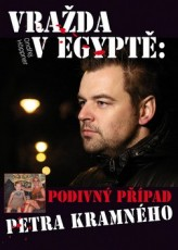 Vražda v Egyptě: Podivný případ Petra Kramného