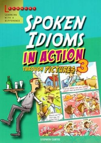 Spoken Idioms in Action 3