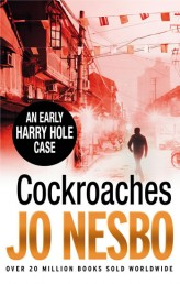 Cocroaches - An Early Harry Hole Case