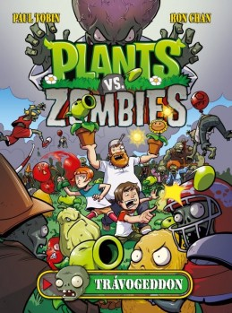 Plants vs. Zombies - Paul Tobin, Ron Chan