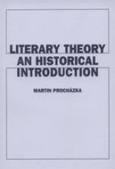Literary Theory An Historical Introduction