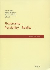 Fictionality - possibility - reality