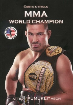 Cesta k titulu MMA World Champion