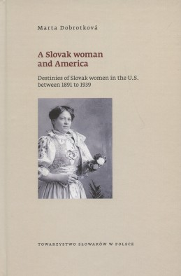 A Slovak woman and America