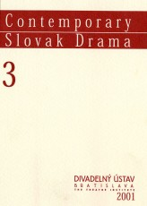 Contemporary Slovak Drama 3
