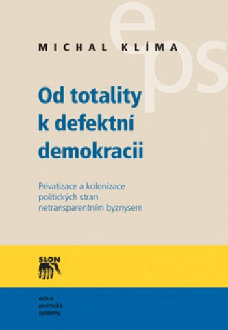 Od totality k defektní demokracii