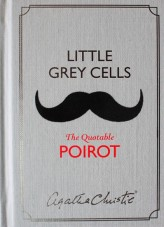 Little Grey Cells - The Quotable Poirot