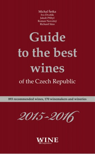 Guide to the best wines of the Czech Republic 2015-2016