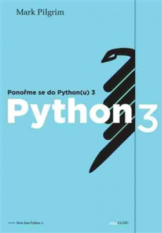 Ponořme se do Python(u) 3 - Mark Pilgrim