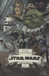 William Shakespeare's Star Wars Trilogy: The Royal Box Set, 3 Vols.