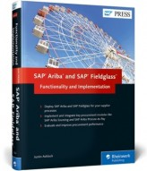 SAP Ariba and SAP Fieldglass: Functionality and Implementation