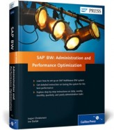 SAP BW: Administration and Performance Optimization