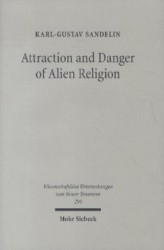 Attraction and Danger of Alien Religion