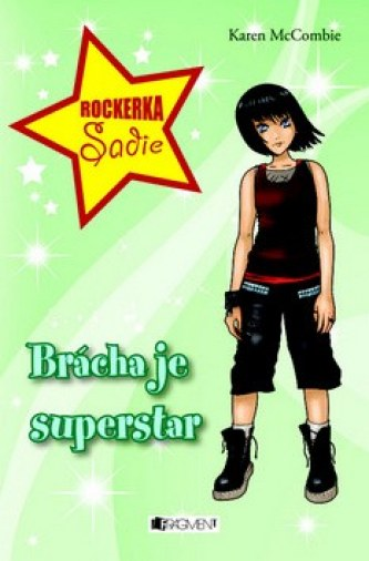 Brácha je superstar