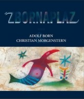 Zbornaplaz aneb Adolf Born a Christian Morgenstern