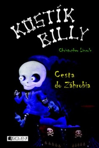 Kostík Billy Cesta do Záhrobia