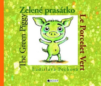 Zelené prasátko / The Green Piggy / Le Percelet Vert